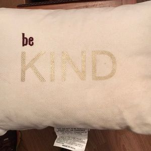 Other - Be kind pillow